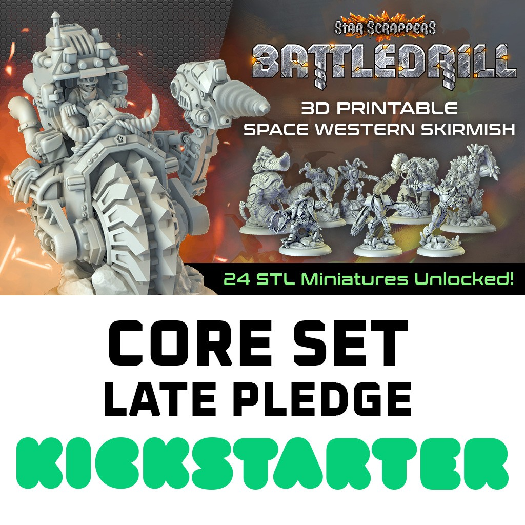StarScrappers: Battledrill - Core Set  KS Late Pledge